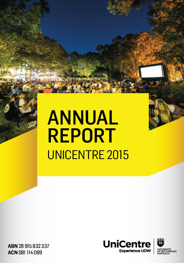 UOW Unicentre Annual Reports 1997-2015