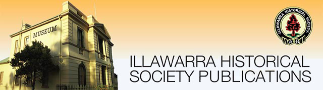 Illawarra Historical Society Publications