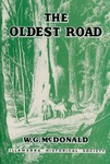 The Oldest Road by W. G. McDonald