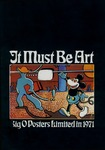 It Must Be Art - Big O Posters Limited in 1971 by Peter Ledeboer