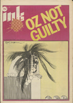 INK magazine 15 - OZ Not Guilty by Andrew Fisher, Ed Victor, and Peter Steedman
