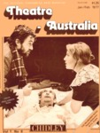 Theatre Australia: National Performing Arts Magazine 1(6) January-February 1977 by Robert Page, Bruce Knappett, and Lucy Wagner
