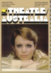 Theatre Australia: Australia's magazine of the performing arts 2(3) July 1977 by Robert Page, Lucy Wagner, and Bruce Knappett