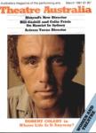 Theatre Australia: Australia's magazine of the performing arts 5(7) March 1981
