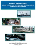 Interest and Influence - A Snapshot of the Western and Central Pacific Tropical Tuna Fisheries