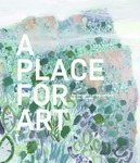A Place for Art: The University of Wollongong Art Collection by Amanda Lawson