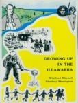 Growing up in the Illawarra by Winifred Mitchell and Geoffrey Sherington