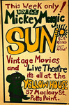 Yellow House - Mickey Magic, Sun, Vintage Movies and Live Theatre
