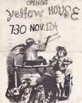 Yellow House - Opening by Yellow House